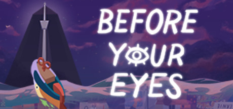 Before Your Eyes Game Free Download For (MacBook)