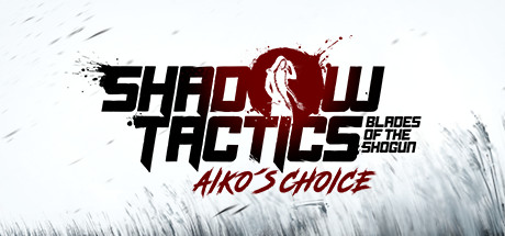 Shadow Tactics Free Download PC Game